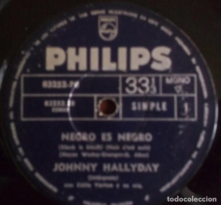 Discos de vinilo: Tres sencillos argentinos de Johnny Hallyday sello Philips - Foto 3 - 152830418