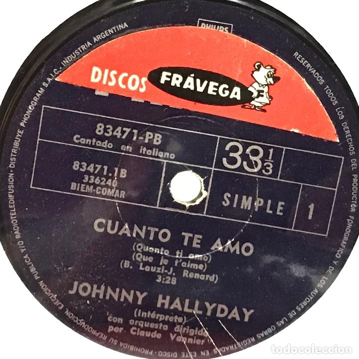 Discos de vinilo: Tres sencillos argentinos de Johnny Hallyday sello Philips - Foto 4 - 152830418