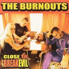Discos de vinilo: THE BURNOUTS CLOSE TO BREAKOUT LP . PUNK ROCK GARAGE TURBONEGRO HELLACOPTERS. Lote 182253688