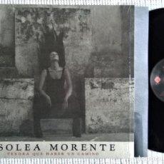 Discos de vinilo: SOLEA MORENTE - '' TENDRA QUE HABER UN CAMINO '' LP + INNER SPAIN 2016 SHRINK. Lote 182259363