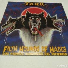 Discos de vinilo: TANK - FILTH HOUNDS OF HADES --HEAVY METAL---EDICION ESPAÑOLA 1982. Lote 182261040