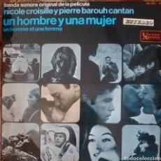 Discos de vinilo: BANDA SONORA ORIGINAL DE LA PELÍCULA UN HOMBRE Y UNA MUJER LP SELLO UNITED ARTISTS EDITADO EN ESPAÑA. Lote 182266978