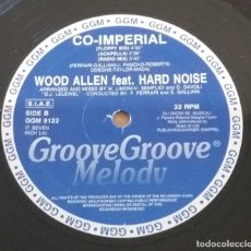 Discos de vinilo: WOOD ALLEN FEAT. HARD NOISE / CO-IMPERIAL / MAXI-SINGLE 12 INCH. Lote 182280767