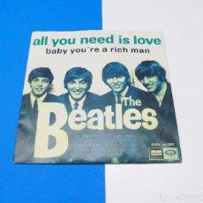 Discos de vinilo: THE BEATLES -----ALL YOU NEED IS LOVE & BABY YOU´RE A RICH MAN ----EDICION ESPAÑOLA AÑO 1967. Lote 178989278