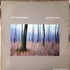 Discos de vinilo: GARY BURTON QUINTET - DREAMS SO REAL. MUSIC OF CARLA BLEY - LP - 1980 ECM/EDIGSA - ECM 1072 11-0045. Lote 182334910