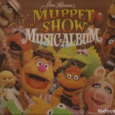 Discos de vinilo: LP THE MUPPET SHOW MUSIC ALBUM LOS TELEÑECOS SPAIN PRESS.TELEVISIÓN JIM HENSON. Lote 182347323