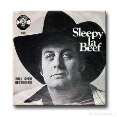 Discos de vinilo: SLEEPY LABEEF - ROLL OVER BEETHOVEN . Lote 182363161