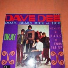 Discos de vinilo: DAVE DEE, DOZY, BEAKY, MICK & TICH EP SELLO FONTANA AÑO 1967 EDITADO EN ESPAÑA. Lote 182366566