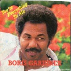 Discos de vinilo: BORIS GARDINER - YOU`RE EVERYTHING TO ME - SINGLE. Lote 182374993