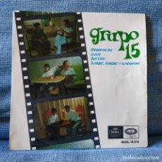 Discos de vinilo: GRUPO 15 - OPERACIÓN SOL / LLUVIA / BUS STOP / TU PADRE, TU MADRE Y TU HERMANA - EP REGAL AÑO 1966. Lote 182376438