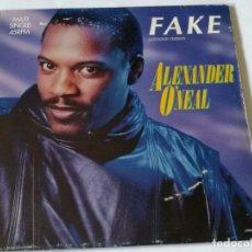 Discos de vinilo: ALEXANDER O'NEAL - FAKE (EXTENDED VERSION) - 1987. Lote 182382906
