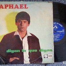 Discos de vinilo: RAPHAEL. DIGAN LO QUE DIGAN. LP EDITADO POR EMI-ODEÓN. AÑO. 1967. SPAIN. . Lote 182393827