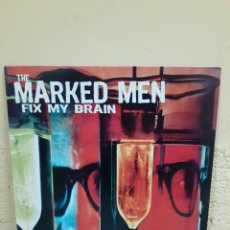 Discos de vinilo: THE MARKED MEN - FIX MY BRAIN. Lote 182401471