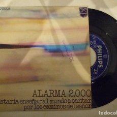 Discos de vinilo: ALARMA 2000 - ME GUSTARÍA ENSEÑAR AL MUNDO A CANTAR / POR LOS CAMINOS DEL SEÑOR - PHILIPS M 4462. Lote 182412216