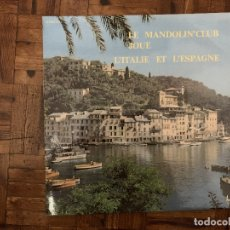Discos de vinilo: MANDOLIN' CLUB DE PARIS – LE MANDOLIN' CLUB JOUE L'ITALIE ET L'ESPAGNE SELLO: DISQUES FESTIVAL – . Lote 182418495