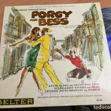 Discos de vinilo: PORGY AND BESS (GEORGE GERSHWIN) LP 10 PULGADAS SPAIN BELTER (B-8). Lote 182428887