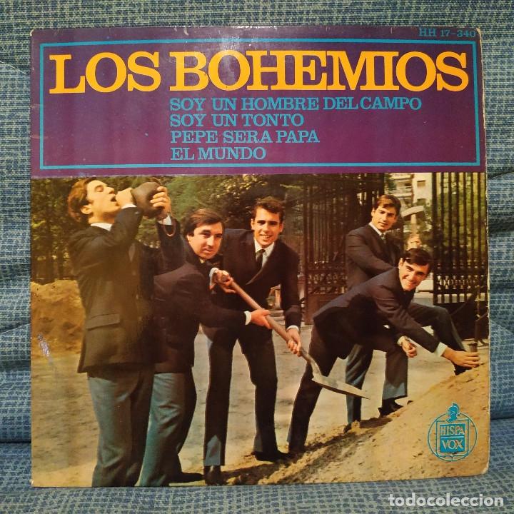 LOS BOHEMIOS - SOY UN HOMBRE DEL CAMPO + 3 - EP HISPAVOX ?– HH 17-340 DEL AÑO 1965 EN BUEN ESTADO (Música - Discos de Vinilo - EPs - Grupos Españoles 50 y 60)