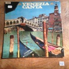 Discos de vinilo: VENEZIA CANTA. Lote 182432692