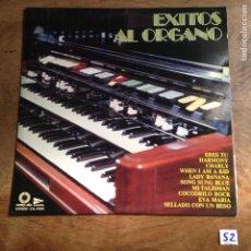 Discos de vinilo: ÉXITOS AL ÓRGANO. Lote 182432861