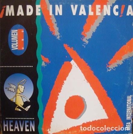 MADE IN VALENCIA VOLUMEN 1* – HEAVEN (Música - Discos de Vinilo - EPs - Electrónica, Avantgarde y Experimental)