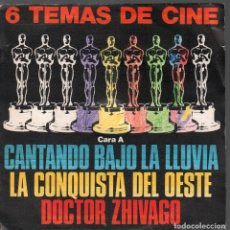 Discos de vinilo: 6 TEMAS DE CINE CANTANDO BAJO LA LLUVIA / LA CONQUISTA DEL OESTE / DOCTOR ZHIVAGO ...SINGLE RF-4166. Lote 182458197