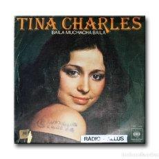 Discos de vinilo: TINA CHARLES - BAILA MUCHACHA BAILA . Lote 182458732