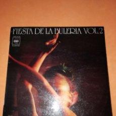 Discos de vinilo: FIESTA DE LA BULERIA VOLUMEN 2. EL CHATO DE LA ISLA . MARIA VARGAS . JOSE MERCE. CBS 1972. Lote 182464286