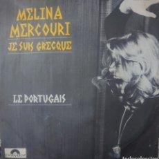 Discos de vinilo: MELINA MERCOURI SINGLE SELLO POLYDOR EDITADO EN FRANCIA.. Lote 182470048