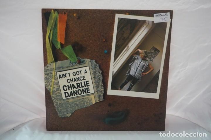MAXI SINGLE - AIN´T GOT A CHANCE CHARLIE DANONE / BLANCO Y NEGRO MUSIC (Música - Discos de Vinilo - Maxi Singles - Otros estilos)