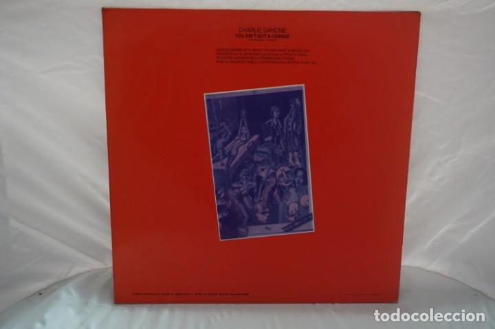 Discos de vinilo: MAXI SINGLE - AIN´T GOT A CHANCE CHARLIE DANONE / BLANCO Y NEGRO MUSIC - Foto 2 - 182474435
