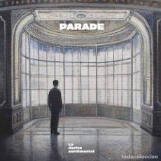 Discos de vinilo: LP PARADE LA DERIVA SENTIMENTAL VINILO PORTADA FEDERICO GRANELL. Lote 182478495