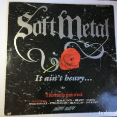 Discos de vinilo: DISCO LP VINILO SOFT METAL 1988 - MARILLION - MEAT LOAF - WHITESNAKE - EUROPE ... . Lote 182481501