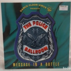 Discos de vinilo: MAXI SINGLE - THE POLICE BALLROOM / MESSAGE IN A BOTTLE / DANCE POOL DAN 661491 6. Lote 182484802