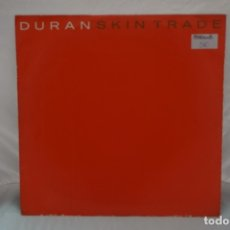 Discos de vinilo: MAXI SINGLE - DURAN SKIN TRADE / WE NEED YOU DURAN / EMI. Lote 182484952