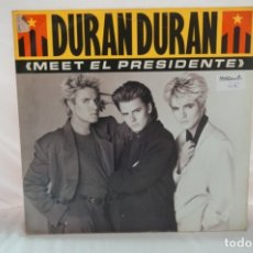 Discos de vinilo: MAXI SINGLE - DURAN DURAN / MEET EL PRESIDENTE / VERTIGO DO THE DEMOLITON / EMI. Lote 182485482