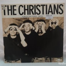 Discos de vinilo: MAXI SINGLE - THE CHRISTIANS / FORGOTTEN TOWN REMIX / ISLAND I21SX 291. Lote 182485840