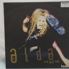 Discos de vinilo: MAXI SINGLE - ALDA / RE AL GOOD TIME / ARCADE ARC 111 4900387. Lote 182488938