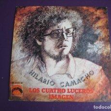 Discos de vinilo: HILARIO CAMACHO SG EXPLOSION 1973 - LOS CUATRO LUCEROS / IMAGEN - PSICODELIA POP - CANTAUTOR FOLK. Lote 182489241