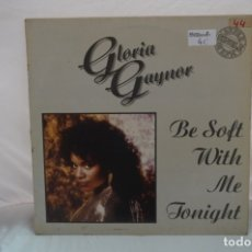 Discos de vinilo: MAXI SINGLE - GLORIA GAYNOR / BE SOFT WITH ME TONIGHT / FONOMUSIC 04.2975. Lote 182489812