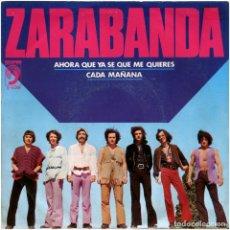 Discos de vinilo: ZARABANDA (LAUREN POSTIGO) - AHORA QUE YA SE QUE ME QUIERES - SG SPAIN 1974 - DISCOPHON S-5259. Lote 182508162
