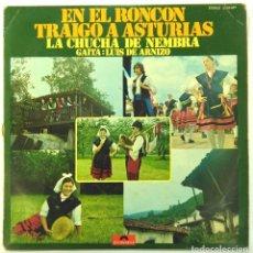Discos de vinilo: LA CHUCHA DE NEMBRA -EN EL RONCÓN TRAIGO ASTURIAS . Lote 182524312