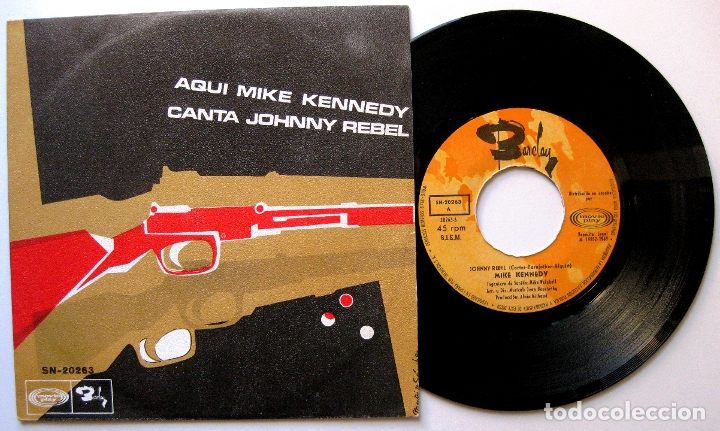 MIKE KENNEDY - JOHNNY REBEL / SHE'S WALKING AWAY - SINGLE BARCLAY 1969 BPY (Música - Discos - Singles Vinilo - Solistas Españoles de los 50 y 60)