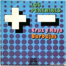 Disques de vinyle: LOS PEKENIKES - CRUZ Y RAYA - SG SPAIN 1976 - MOVIEPLAY SN-90071. Lote 182525641