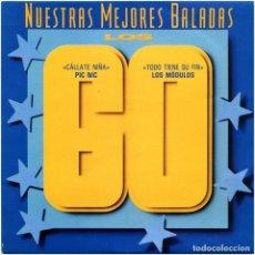 Discos de vinil: PIC NIC / LOS MÓDULOS – CÁLLATE NIÑA / TODO TIENE SU FIN - SG PROMO SPAIN 1991 - HISPAVOX 00640236. Lote 182526447