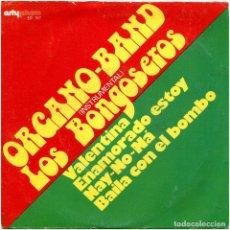 Discos de vinilo: ORGANO-BAND / LOS BONGOSEROS - VALENTINA / NAY-NO-NÁ - EP SPAIN 1975 - ARTYPHON EP. 517 . Lote 182531863