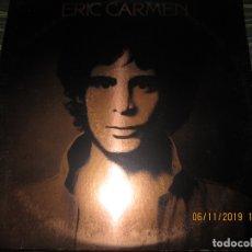 Discos de vinilo: ERIC CARMEN - ERIC CARMEN LP - ORIGINAL U.S.A. - ARRISTA 1975 CON FUNDA INT. ORIGINAL. Lote 182539272