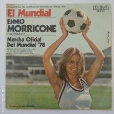 Discos de vinilo: SINGLE ESPAÑOL - ENNIO MORRICONE - EL MUNDIAL FUTBOL 1978. Lote 182575837