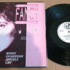 Discos de vinilo: FANCY / WHEN GUARDIAN ANGELS CRY (ED. ESPAÑOLA BLANCO Y NEGRO MUSIC) / MAXI-SINGLE 12 INCH. Lote 182584561