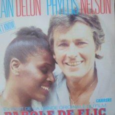 Discos de vinilo: AS LAIN DELON Y PHYLLIS NELSON SINGLE SELLO CARRERE EDITADO EN FRANCIA AÑO 1985. Lote 182585172