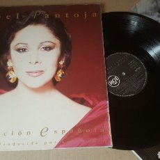 Discos de vinilo: ISABEL PANTOJA LA CANCIÓN ESPAÑOLA LP GATEFOLD 1990. Lote 182592941